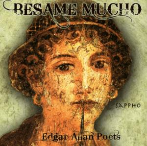 "Edgar Allan Poets the noir rock band 2014 ""Besame Mucho"" new single"