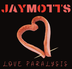 Jay Motts Love Paralisis