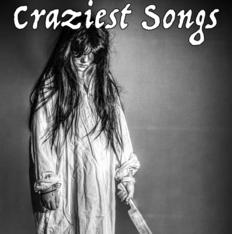 Craziest Songs Playlist