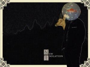 New Isolation