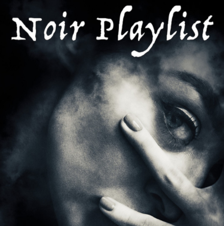 Noir Rock Playlist