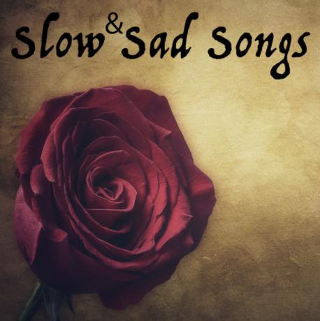 Slow Sad Song Playlist