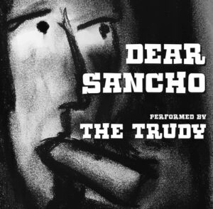 The-Trudy-Dear-Sancho